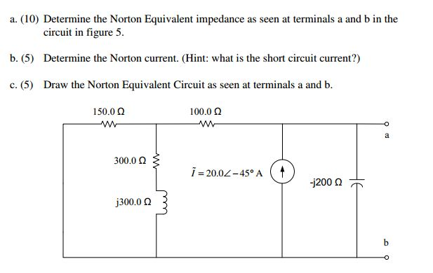 Determine the Norton Equivalent impedance as seen