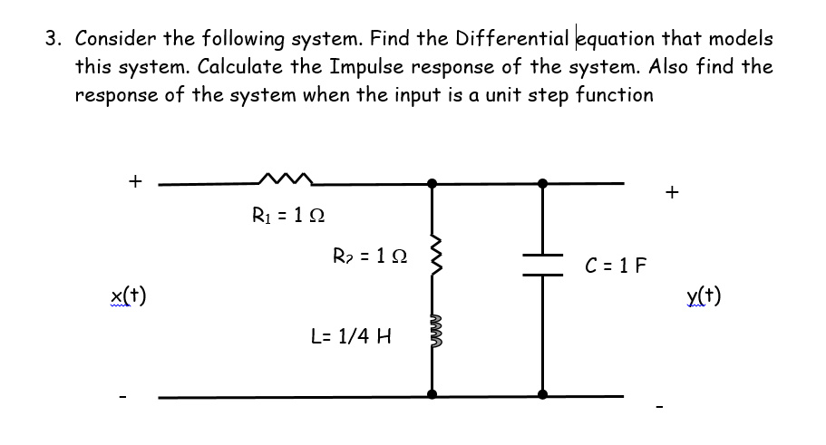 Consider the following system. Find the Differenti