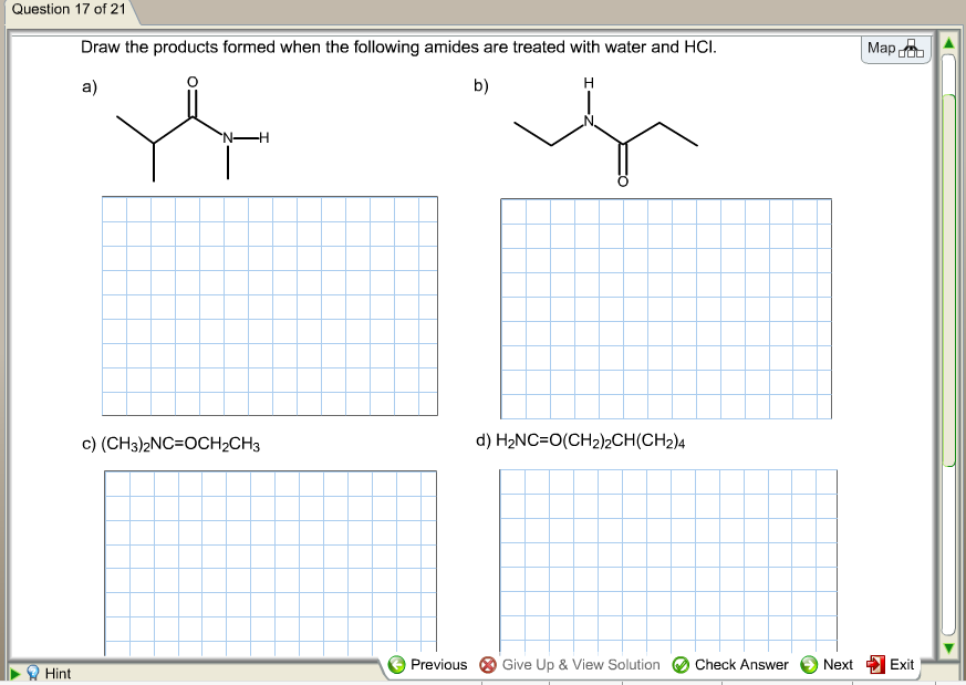 Draw the products formed when the following amides