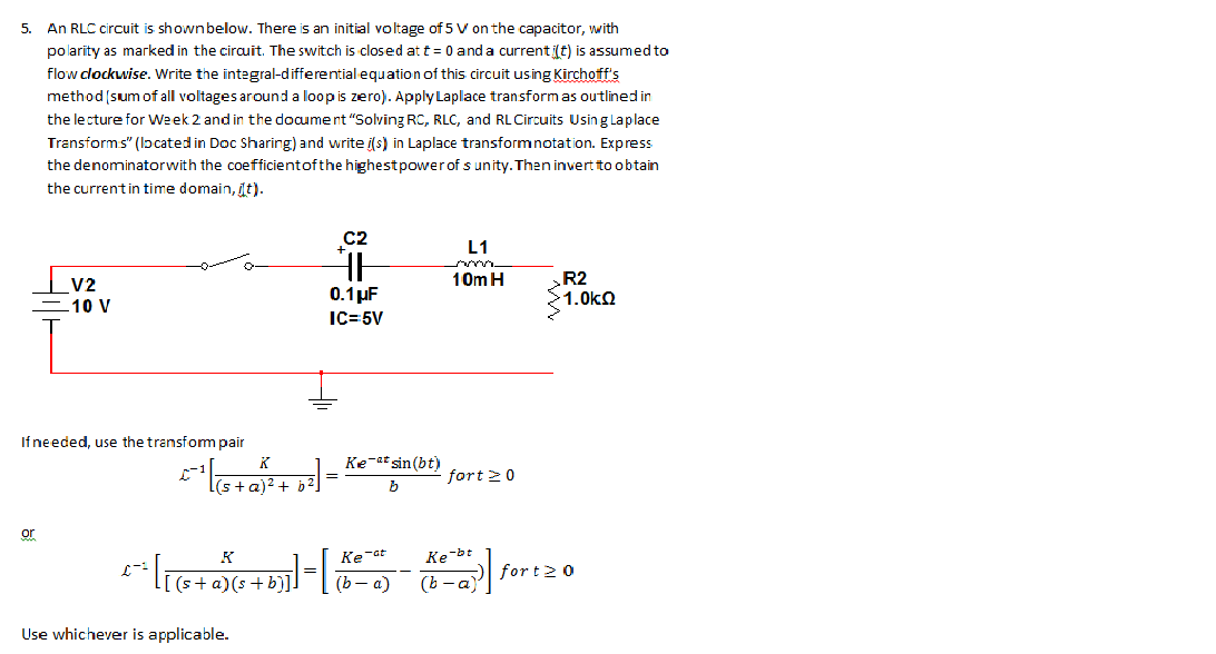 An RLC circuit is shown below. There s an initia