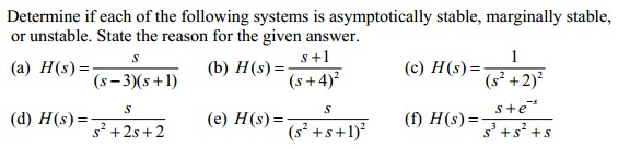 Determine if each of the following systems is asym