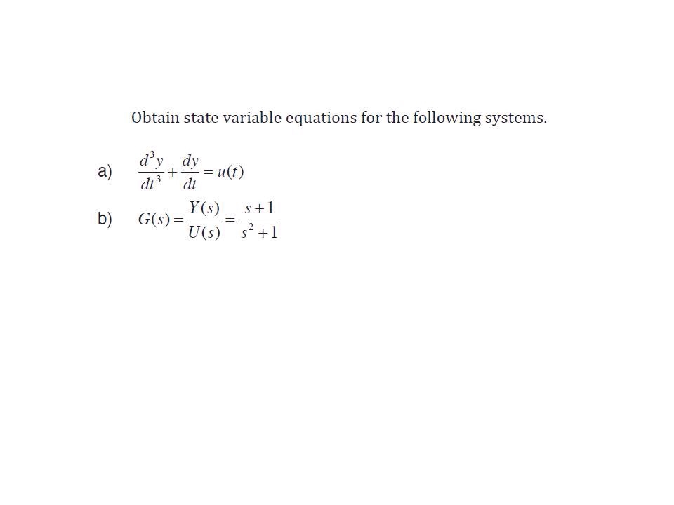 Obtain state variable equations for the following