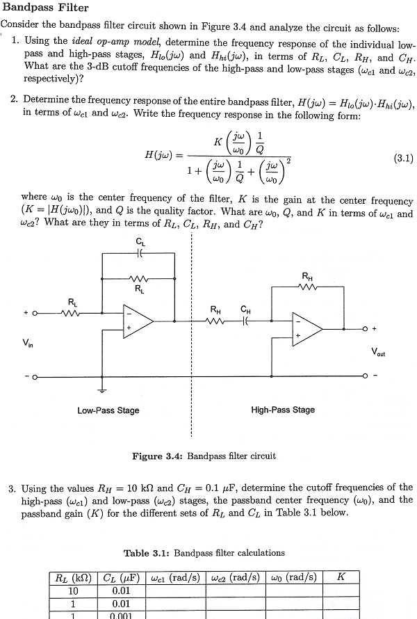 Bandpass Filter Consider the bandpass filter circ
