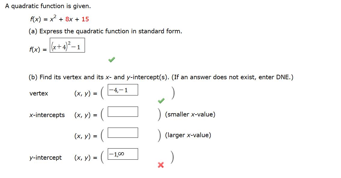 A Quadratic Function Is Given. F(x) = X2 + 8x + 15...   Chegg.com