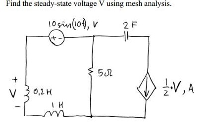 Find the steady-state voltage V using mesh analysi