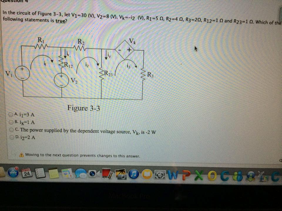In the circuit of Figure 3-3, let V1 = 30(v), V2 =