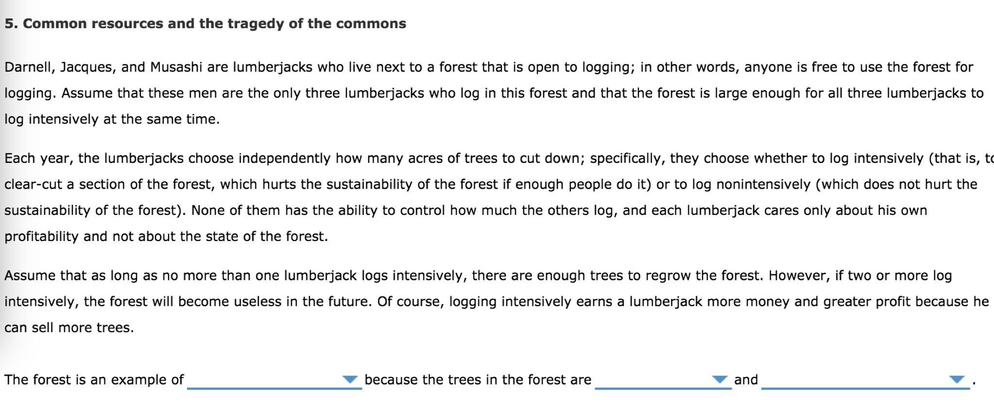 tragedy of the commons article questions Now an analysis of a major forest commons management program in ethiopia   michael kosfeld examined these questions together with his.