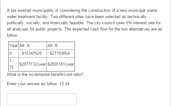 Question: Question4 0.25 pts The MARR is 15%. Three alternatives are available and the associated cash flow...