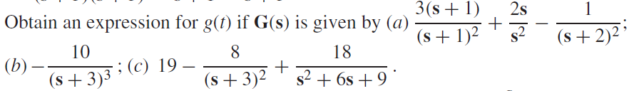 Obtain an expression for g(t) if G(s) is given by