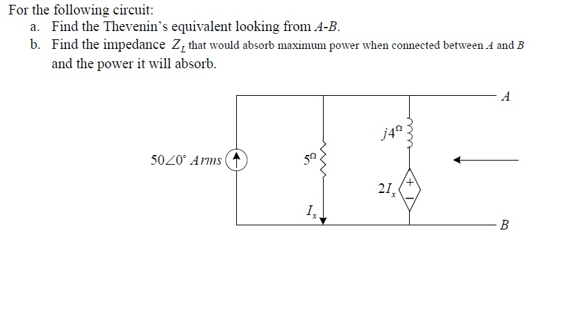 For the following circuit: Find the Thevenin's eq
