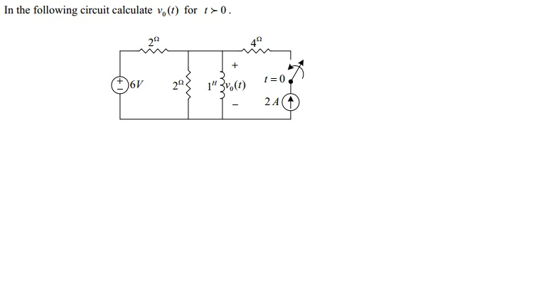 In the following circuit calculate V0(t) for t > 0