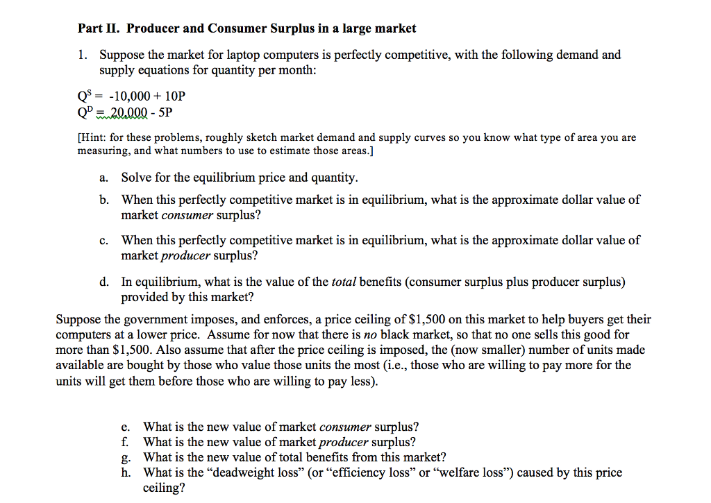 Part II. Producer And Consumer Surplus In A Large Market L. Suppose The  Market