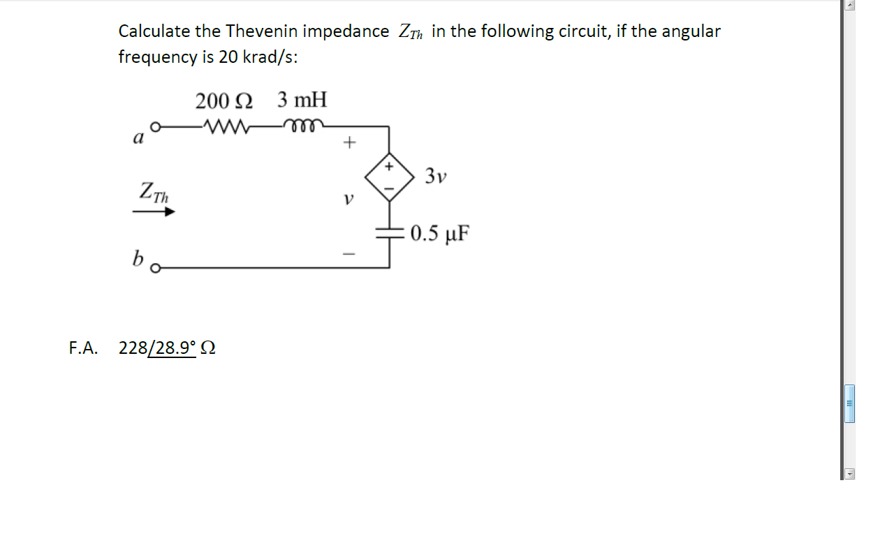 Calculate the Thevenin impedance ZTh, in the follo