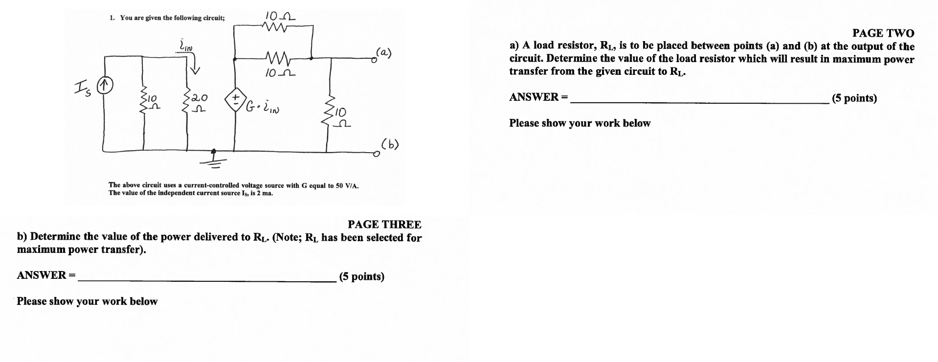 You are given the following circuit; Determine th