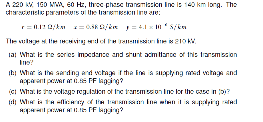 A 220 kV, 150 MVA: 60 Hz: three-phase transmission