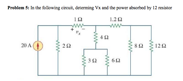 In the following circuit, determing Vx and the pow