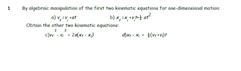 By algebraic manipulation of the first two kinemat