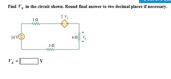 Find Vx in the circuit shown. Round fmal answer to