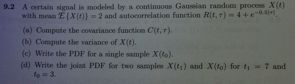 A certain signal is modeled by a continuous Gaussi