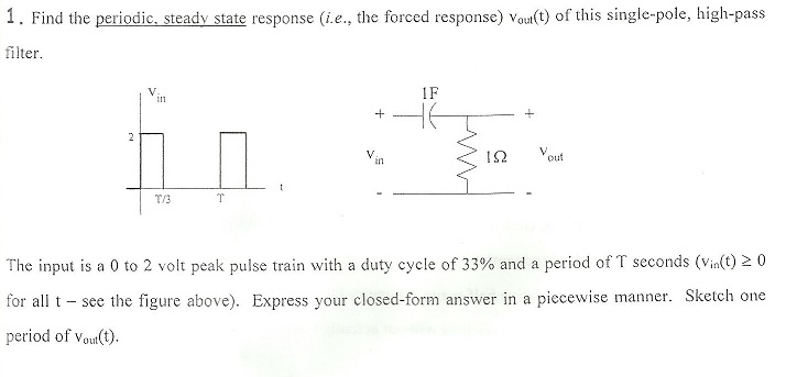 Find the periodic, steady state response (i.e., th