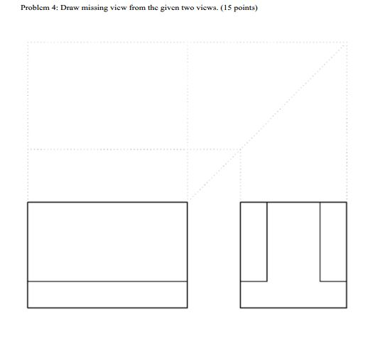Scribble Drawing Questions : Solved engineering drawing draw the missing view from th