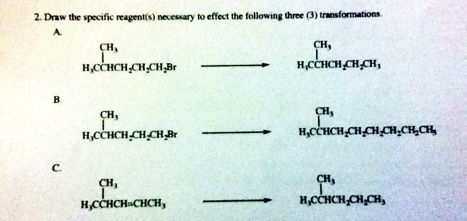 Draw the specific reagent(s) necessary toeffect th