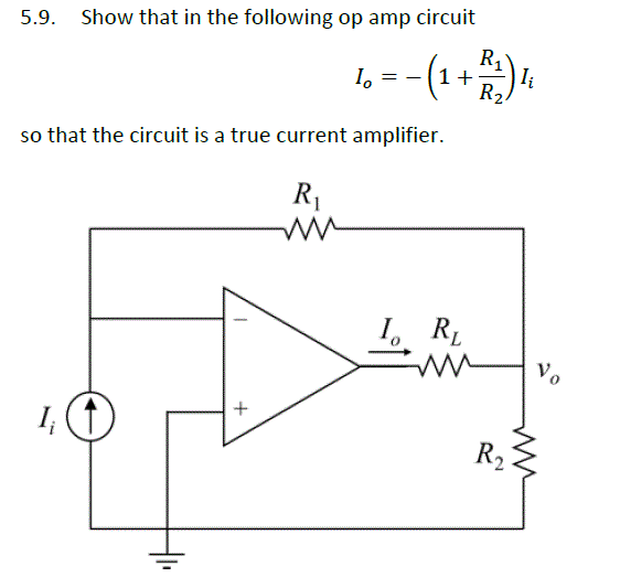 Show that in the following op amp circuit I0 = -(