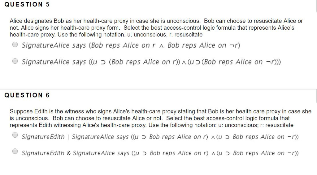 QUESTION 5 Alice Designates Bob As Her Health Care Proxy In Case She Is  Unconscious