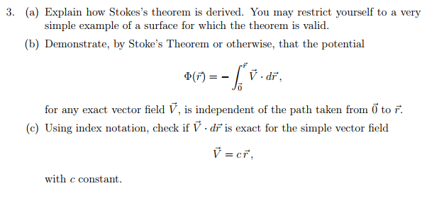 Solved: 3. (a) Explain How Stokes's Theorem Is Derived. Yo ...