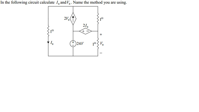 In the following circuit calculate I0 and V0. Name