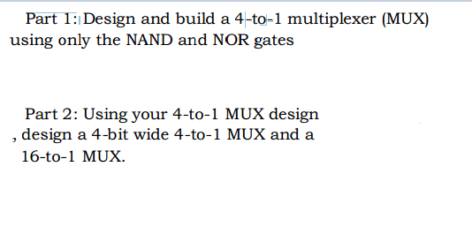Design and build a 4-to-1 multiplexer (MUX) using