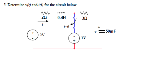 Determine v(t) and i(t) for the circuit below.