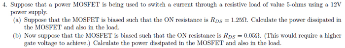 Suppose that a power MOSFET is being used to switc