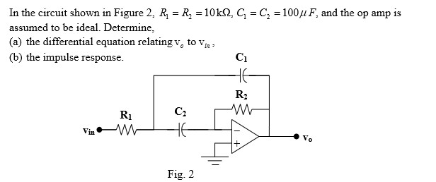 In the circuit shown in Figure 2, R1 = R2 = 10kOhm