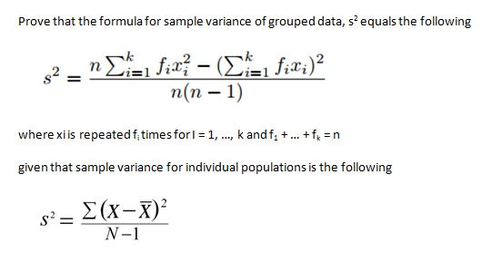 Elegant Prove That The Formula For Sample Variance Of Grouped Data, S2 Equals The  Following N