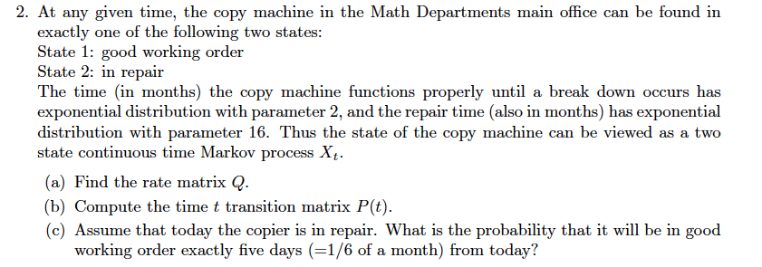 At Any Given Time, The Copy Machine In The Math De... | Chegg.com