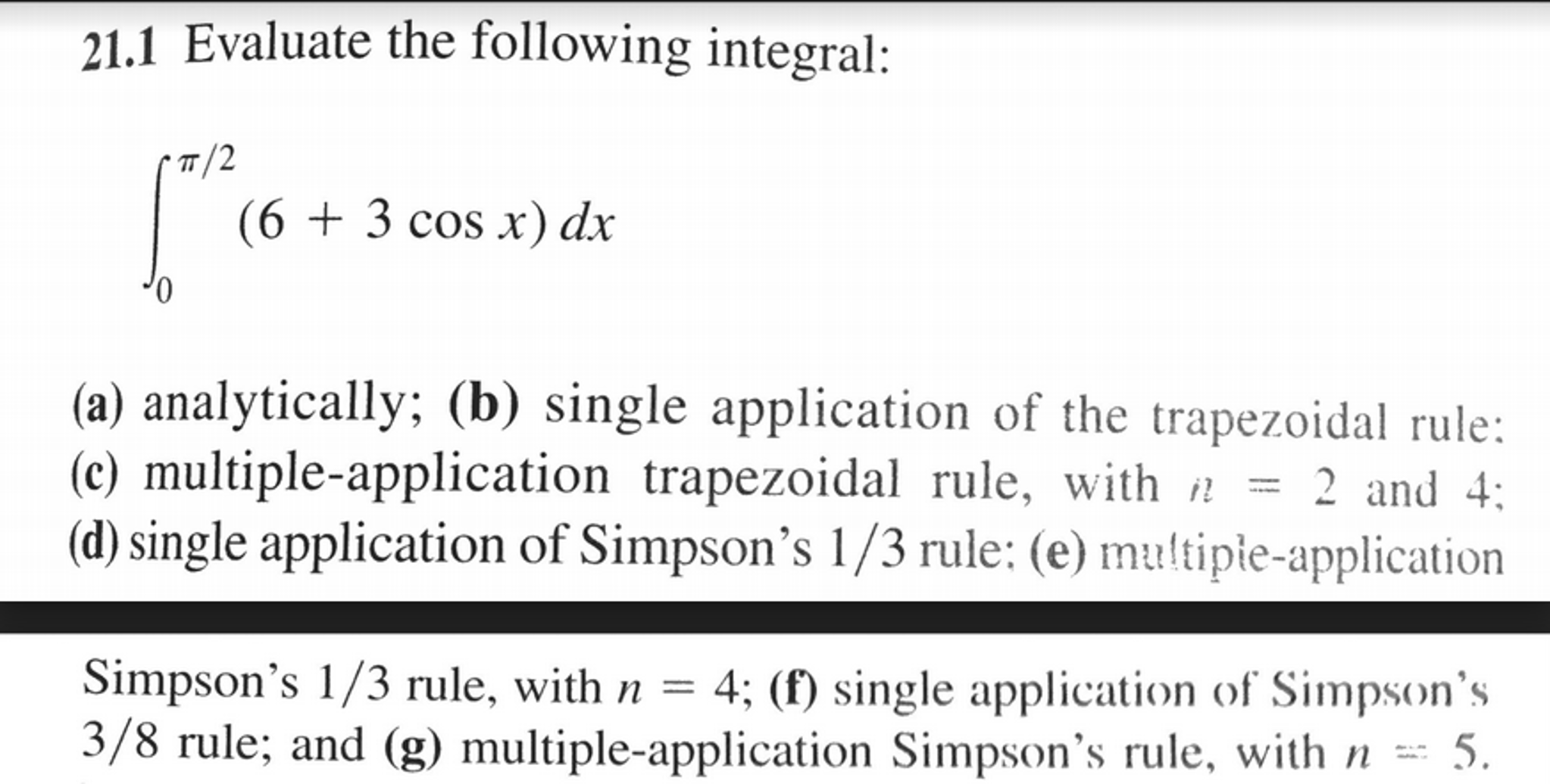 Solved evaluate the following integral integral0pi2 question evaluate the following integral integral0pi2 6 3 cos xdx a analytically b single a sciox Gallery