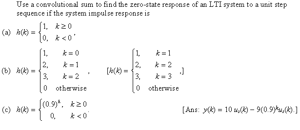 Use a convolutional sum to find the zero-state res