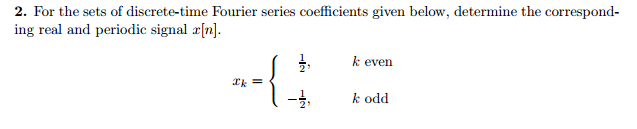 For the sets of discrete-time Fourier series coeff