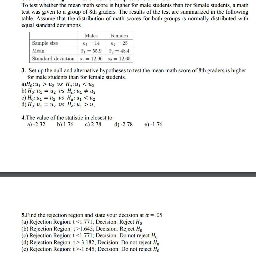 Solved: To Test Whether The Mean Math Score Is Higher For ...