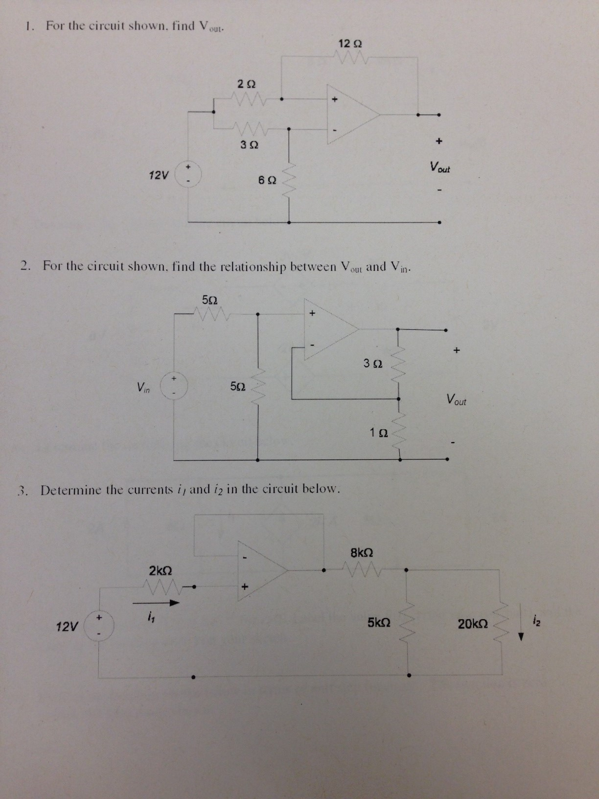 For the circuit shown, find Vout. Find the circui