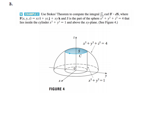 Solved: 3. EXAMPLE 2 Use Stokes' Theorem To Compute The In ...