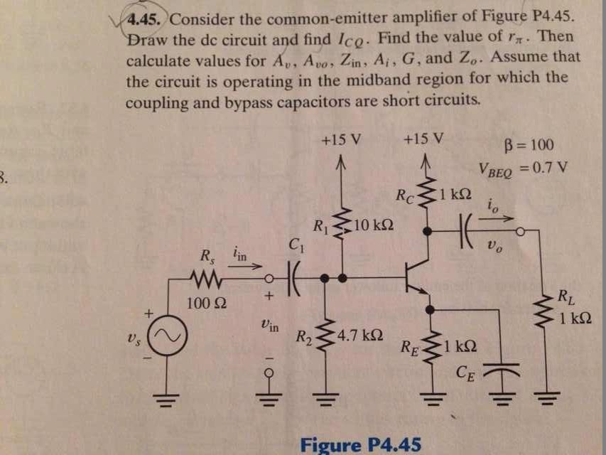 Consider the common-emitter amplifier of Figure P4