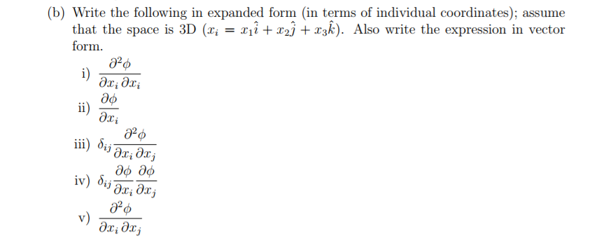 Solved Write The Following In Expanded Form In Terms Of
