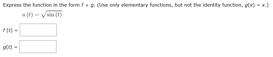Express The Function In The Form F G. (Use Only El... | Chegg.com