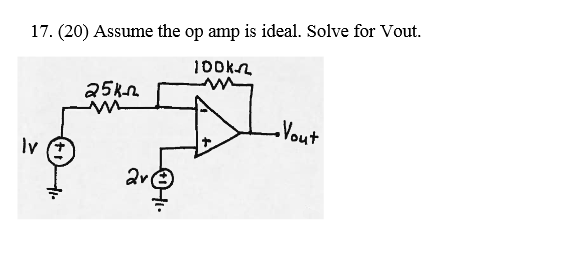 Assume the op amp is ideal. Solve for Vout.