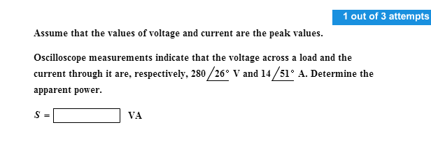 Assume that the values of voltage and current are