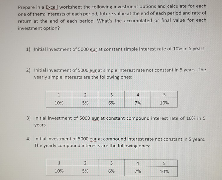 Solved Prepare In A Excell Worksheet The Following Invest