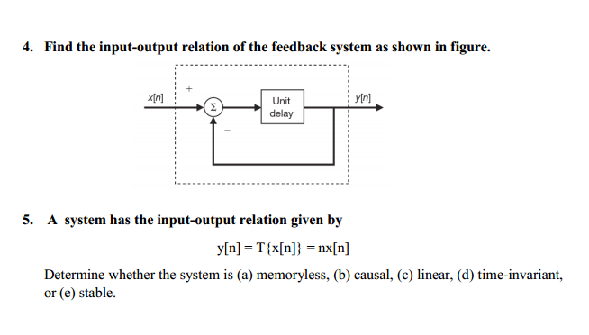 Find the input-output relation of the feedback sys