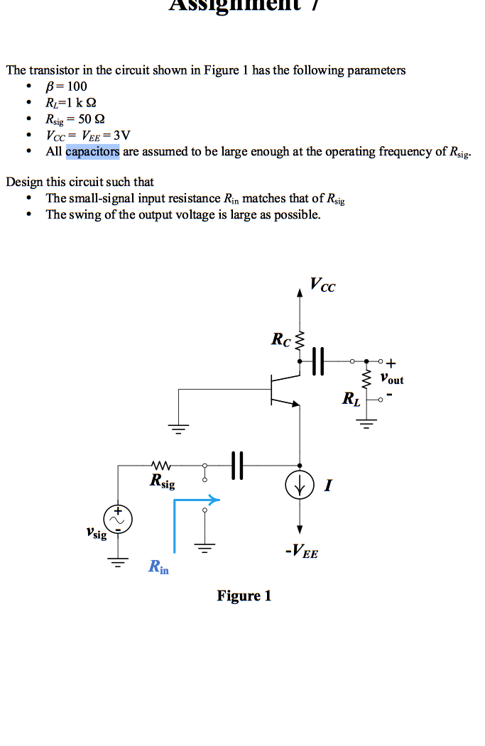 The transistor in the circuit shown in Figure 1 ha
